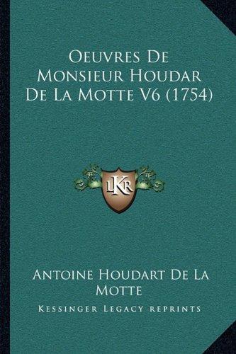 Oeuvres de Monsieur Houdar de La Motte V6 (1754)