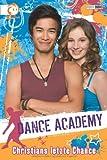 Dance Academy, Bd. 4: Christians letzte Chance