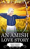 The Heartache of June - An Amish Love Story (The June Amish Romance Series Book 2)