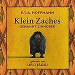 Klein Zaches genannt Zinnober | E.T.A. Hoffmann