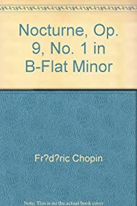 Nocturne, Op. 9, No. 1 in B-Flat Minor from Haske