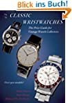 Classic Wristwatches 2014-2015: The P...