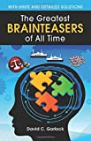The Greatest Brainteasers of All Time