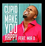 Make You Happy (feat. Mia X)