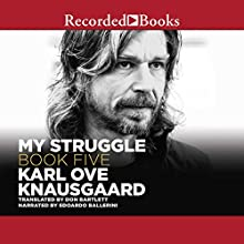 My Struggle, Book 5 Audiobook by Karl Ove Knausgaard Narrated by Edoardo Ballerini