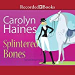 Splintered Bones | Carolyn Haines