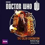 Doctor Who - Dalek Generation | Nicholas Briggs