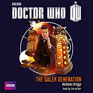 Doctor Who - Dalek Generation Audiobook