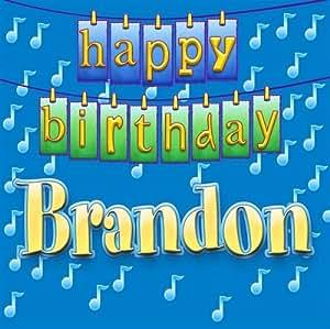 Happy Birthday Brandon - Happy Birthday Brandon - Amazon.com Music: www.amazon.com/Happy-Birthday-Brandon/dp/B000FJHGGM