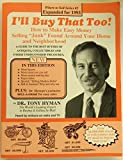 "I'll Buy That Too!: How to Make Easy Money Selling ""Junk"" Found Around Your Home and Neighborhood (0937111023) by Tony Hyman"
