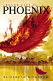 Elizabeth Richards Phoenix: A Black City Novel