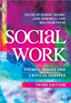 Social Work: Themes, Issues and Criti...