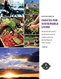 img - for Choices for Sustainable Living book / textbook / text book