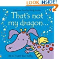 That's Not My Dragon (Usbornetouchy-Feely Books)