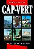 echange, troc Sabrina Requedaz, Laurent Delucchi - Guide Cap Vert