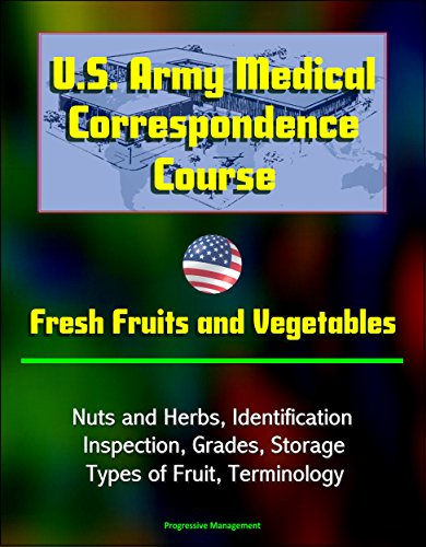 us-army-medical-correspondence-course-fresh-fruits-and-vegetables-nuts-and-herbs-identification-insp