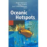 Oceanic Hotspots: Intraplate Submarine Magmatism and Tectonism