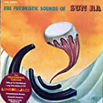 The Futuristic Sounds Of Sun R