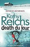 Death Du Jour (Temperance Brennan 2)