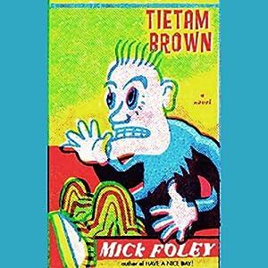 Tietam Brown Audiobook