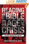 Reading the Bible in an Age of Crisis...