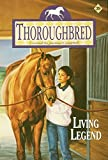 Living Legend (Thoroughbred Series #39) (0061066338) by Alice Leonhardt
