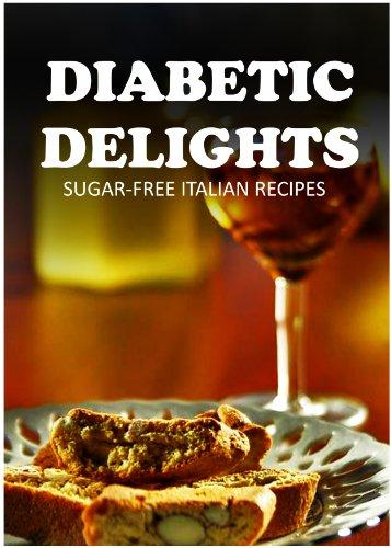 Sugar-Free Italian Recipes (Diabetic Delights)