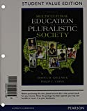img - for Multicultural Education in a Pluralistic Society, Student Value Edition (9th Edition) book / textbook / text book