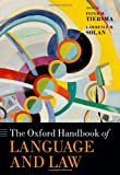 img - for The Oxford Handbook of Language and Law (Oxford Handbooks in Linguistics) book / textbook / text book