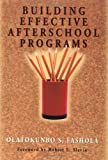 img - for Building Effective After-School Programs book / textbook / text book