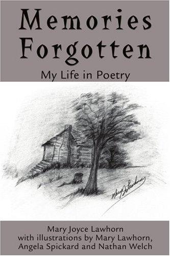 Memories Forgotten: My Life in Poetry