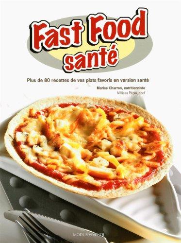 Fast food santé!