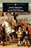 Selected Poems (Penguin Classics) (0140439145) by John Dryden