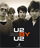 echange, troc U2, Neil McCormick, Collectif - U2 by U2