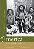 img - for America: A Concise History, Volume One: To 1877 book / textbook / text book