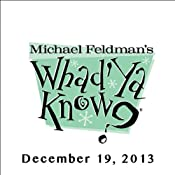 Whad'Ya Know?, George Saunders and Stanley Temple, January 19, 2013 | [Michael Feldman]