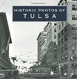 Historic Photos of Tulsa
