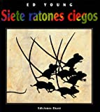 Siete ratones ciegos / Seven Blind Mice (Spanish Edition)