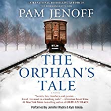 The Orphan's Tale Audiobook by Pam Jenoff Narrated by Jennifer Wydra, Kyla Garcia