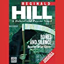 Bones and Silence: Dalziel and Pascoe Series, Book 11 (       UNABRIDGED) by Reginald Hill Narrated by Brian Glover