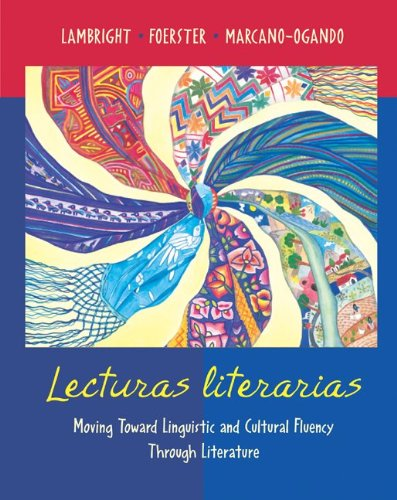 Lecturas literarias: Moving Toward Linguistic and...