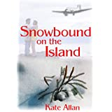 Snowbound on the Island (Contemporary Romance)by Kate Allan