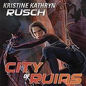City of Ruins: Diving Series, Book 2 | Kristine Kathryn Rusch