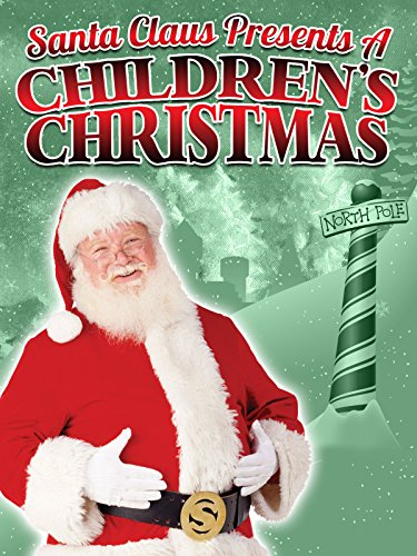 Santa Claus Presents A Children's Christmas