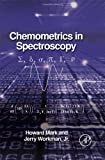 img - for Chemometrics in Spectroscopy by Howard Mark (2007-08-16) book / textbook / text book