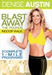Denise Austin: Blast Away the Pounds...