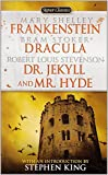 img - for Frankenstein, Dracula, Dr. Jekyll and Mr. Hyde (Signet Classics) book / textbook / text book