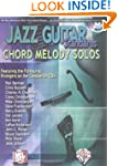 Jazz Guitar Standards: Chord Melody S...
