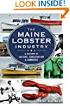 The Maine Lobster Industry: A History...