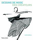 echange, troc Laird Borrelli - Dessins de mode des créateurs
